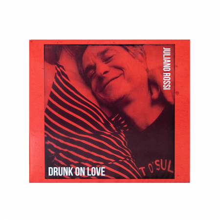 Drunk On Love - CD